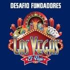 Desafío Fundadores Las Vegas I