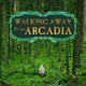 A Phoenix Rising: Walking Away From Arcadia hits the ST Vault