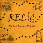 Relic: The Lost Treasure Podcast