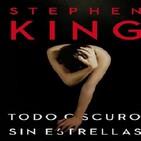 Stephen King - Todo oscuro, sin estrellas