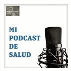 Mi Podcast de Salud