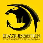 Juego de Tronos: Dragones en un Tren