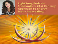 Episode 47: Shamanism community Q& A: Boundaries: LightSong School of 21st Century Shamanism Podcast