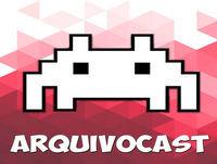 Arquivo Cast #5 - E3 2018