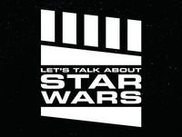 Let's Talk About Star Wars #49: Mailbag