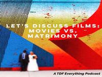 Movies vs. Matrimony: The 2019 Oscars
