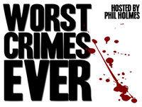 Worst Crimes Ever - Serial Killers, Murderers, Rap
