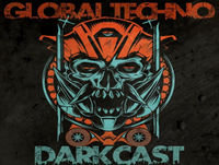 Global Techno Darkcast 003 - Arkus P