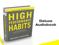 High Performance Habits - Deluxe Audiobook