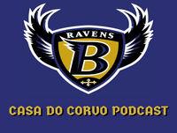 Casa Do Corvo Podcast 049 – Ravens vs Saints Preview