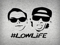 219 Boys present #LOWLiFE ft. Morelia