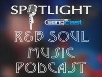 R&B/Soul Spotlight Show | Episode #14