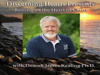 The Mystery of Holy Thursday – a special conversation with Deacon James Keating Ph.D. and Kris McGregor Podcast