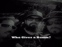 Who Gives A Damn?
