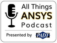 Episode 029: Thoughts on The 2019 ANSYS Sales Kickoff & Exciting Applications for IcePak