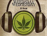 Weedsday Wednesday, A Live, Cannabis Radio Show-Cannabis Marijuana News 2019!