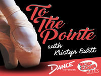 Jaimie Goodwin – To The Pointe with Kristyn Burtt
