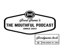 GG's The Mouthful Podcast Episode 126