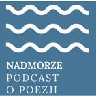"""Nadmorze 22. Antologia wierszy czytanych. Maciej Bieszczad, """"Upa?"""""""