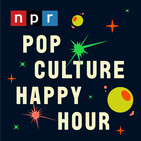 NPR: Pop Culture Happy Hour