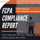 FCPA Compliance Report-Episode 371