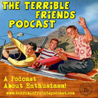 The Terrible Friends Podcast