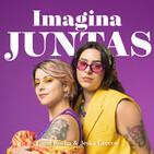 Imagina Juntas #15 - Mudança e Sonhos de Adulto