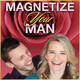 Attract A Fun, Fulfilling & Supportive Relationship FAST (Antia Boyd Magnetize Your Man Love Story!)