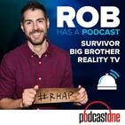 Rob Has a Podcast | Survivor / Big Brother / Amazi
