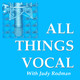 Act As If and Ye Shall Be In Great Voice - Or Not!