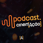 Podcast Cinem(ação)