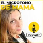 El micrófono de mamá