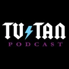 TV Tan 0152: Hangin' On a Heart Attack