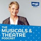 The Musicals & Theatre Podcast
