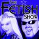 The Fetish Show 25 – Kinky Valentine's Day