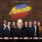Super Moscato Show du 21 octobre – 16h/17h
