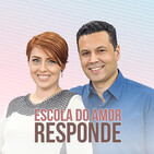 1731# Escola do Amor Responde (no ar 25.03.2020)