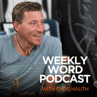 The Weekly Word Podcast Episode 112