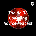 The No BS Coaching Advice Pod