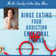 58: What to Do After Binge Eating