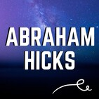 Abraham Hicks - Activate The Vibration