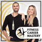 FCM117: Real Life Insights into Being a Fitness Professional (Part 2)
