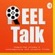 Reel Talk Ep 03 - Contact & Arrival