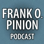 Frank O. Pinion Podcast