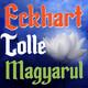 ETM 009: Eckhart Tolle Magyarul - elme lecsendesítése