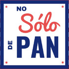 No sólo de Pan
