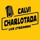 CALVI CHARLOTADA - Live Streaming