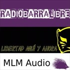 Podcast Audio sobre temas libertarios desde el MLM