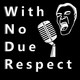 With No Due Respect S02E26 (Loch Ness Monster)