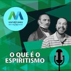 Espiritismo e Mediunidade - O Que é o Espiritismo